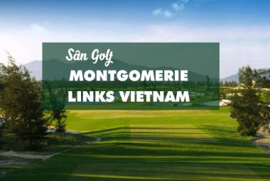 Bảng giá, Voucher sân golf Montgomerie Links Vietnam
