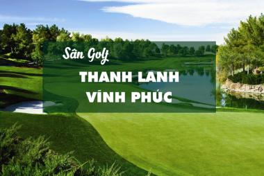 Bảng giá, voucher sân golf Thanh Lanh Vĩnh Phúc
