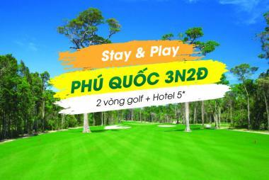 Stay & Play Phú Quốc 3N2Đ: 2 Vòng Golf + 2 Đêm Vinpearl Phú Quốc 5*