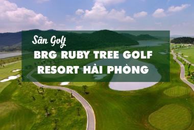 Bảng Giá, Voucher Sân Golf BRG Ruby Tree Golf Resort Hải Phòng