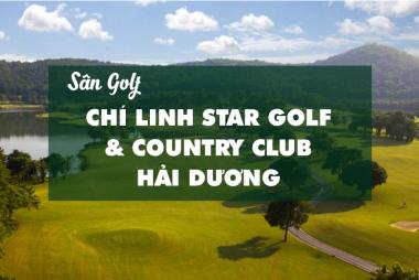Bảng Giá, Voucher Sân Golf Chí Linh Star Golf & Country Club Hải Dương