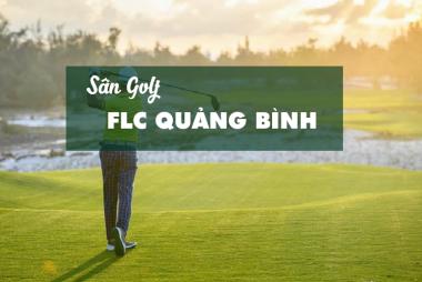 Bảng giá, Voucher sân golf FLC Quảng Bình