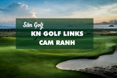 Bảng Giá, Voucher Sân Golf KN Golf Links - Cam Ranh
