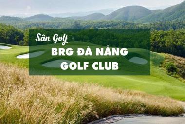 Bảng giá, Voucher sân golf BRG Da Nang Golf Club