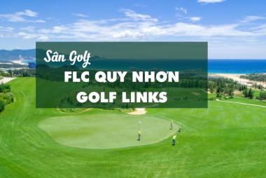 Bảng giá, Voucher sân golf FLC Quy Nhon Golf Links