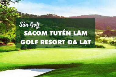 Bảng Giá, Voucher Sân Golf Sacom Tuyền Lâm Golf Resort Đà Lạt