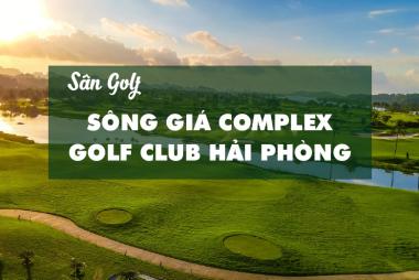 Bảng Giá, Voucher Sân Golf Sông Giá Complex Golf Club Hải Phòng