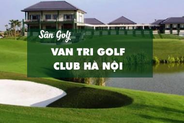 Bảng Giá, Voucher Sân Golf Van Tri Golf Club Hà Nội