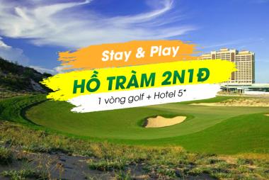 Stay & Play Hồ Tràm 2N1Đ: 1 Vòng Golf + 1 Đêm The Grand Hồ Tràm Strip 5*