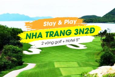 Stay & Play Nha Trang 3N2Đ: 2 Vòng Golf + 2 Đêm Vinpearl Nha Trang 5*