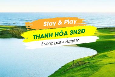 Stay & Play Ninh Bình - Thanh Hoá 3N2Đ:  3 Vòng Golf + 2 Đêm KS 5*