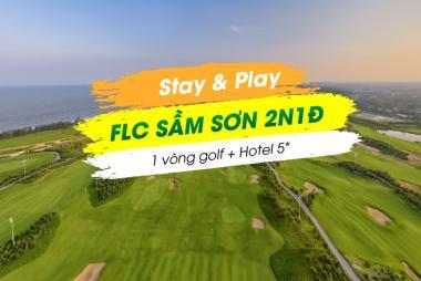 Stay & Play FLC Sầm Sơn 2N1Đ: 1 Vòng Golf + 1 Đêm Nghỉ FLC Sâm Sơn Hotel 5*