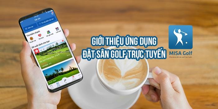Ứng dụng đặt sân golf  Misa Golf